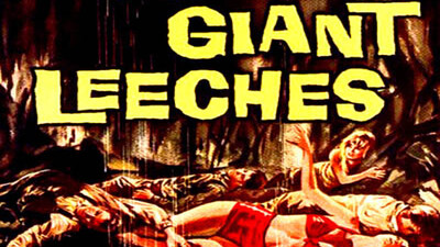 Attack of the Giant Leeches Trailer