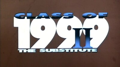 Class of 1999 II - The Substitute Trailer