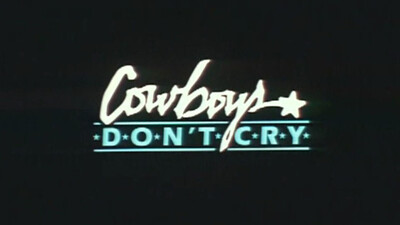Cowboys Don't Cry Trailer