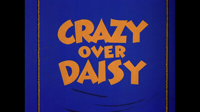 Crazy Over Daisy Trailer