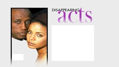 Disappearing Acts Trailer