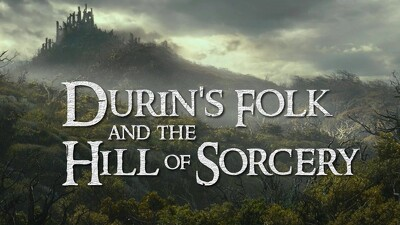 Durin's Folk and the Hill of Sorcery Trailer