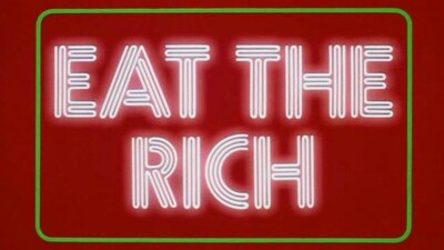 Eat the Rich Trailer