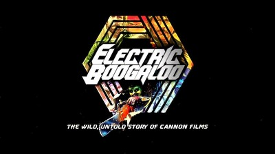 Electric Boogaloo: The Wild, Untold Story of Cannon Films Trailer