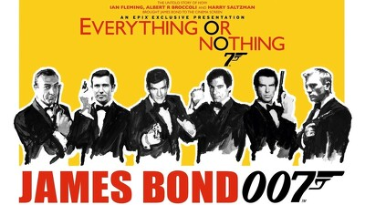 Everything or Nothing: The Untold Story of 007 Trailer