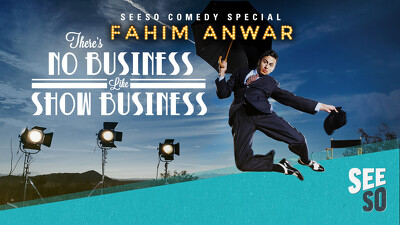 Fahim Anwar: There's No Business Like Show Business Trailer