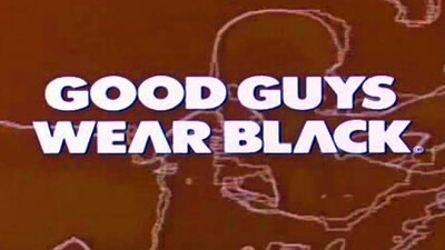 Good Guys Wear Black Trailer
