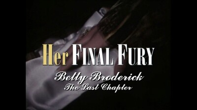 Her Final Fury: Betty Broderick, the Last Chapter Trailer