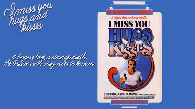 I Miss You, Hugs and Kisses Trailer