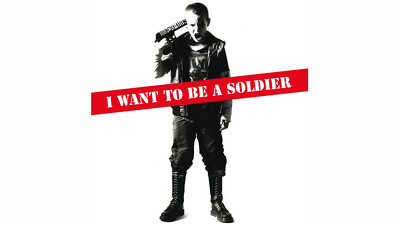 I Want to Be a Soldier Trailer