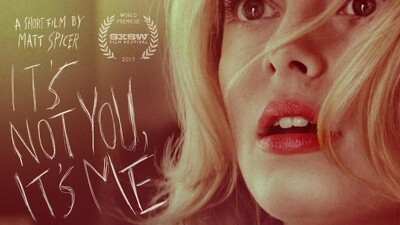 It's Not You, It's Me Trailer