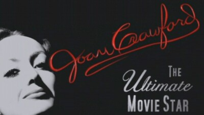 Joan Crawford: The Ultimate Movie Star Trailer