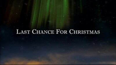 Last Chance for Christmas Trailer