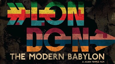London: The Modern Babylon Trailer