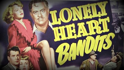 Lonely Heart Bandits Trailer