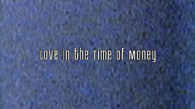 Love in the Time of Money Trailer