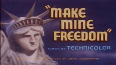 Make Mine Freedom Trailer