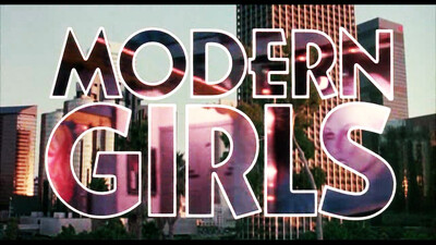 Modern Girls Trailer