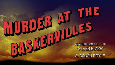 Murder at the Baskervilles Trailer