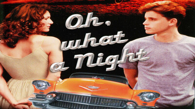 Oh, What a Night Trailer