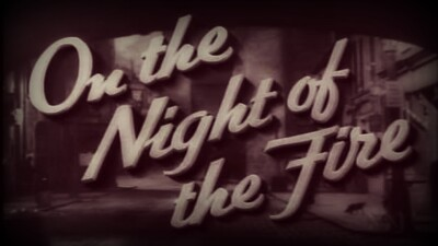 On the Night of the Fire Trailer
