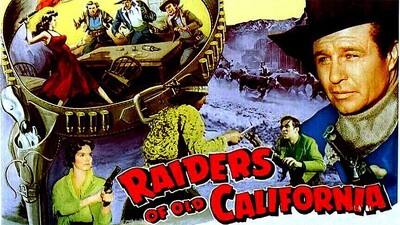 Raiders of Old California Trailer