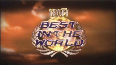 ROH Best in the World 2014 Trailer