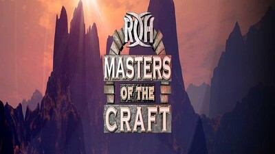 ROH Masters Of The Craft 2018 Trailer