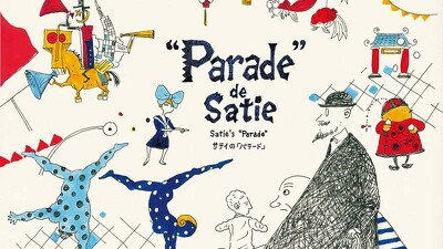 Satie's ''Parade'' Trailer