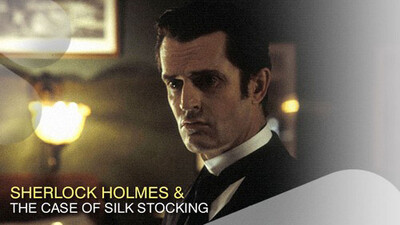 Sherlock Holmes and the Case of the Silk Stocking Trailer