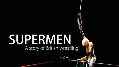 Supermen: A Story of British Wrestlers Trailer