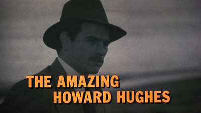 The Amazing Howard Hughes Trailer