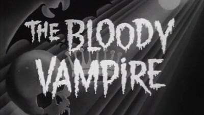 The Bloody Vampire Trailer