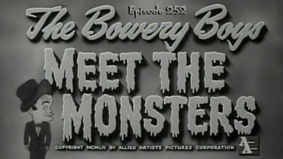 The Bowery Boys Meet the Monsters Trailer