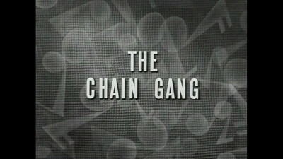 The Chain Gang Trailer
