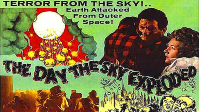 The Day the Sky Exploded Trailer