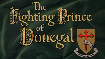 The Fighting Prince of Donegal Trailer