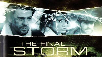 The Final Storm Trailer