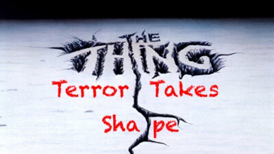 The Thing: Terror Takes Shape Trailer