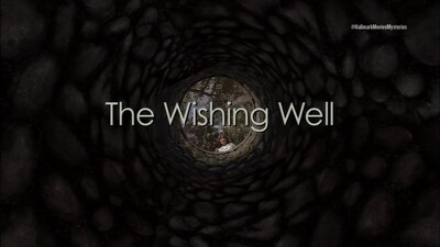 The Wishing Well Trailer