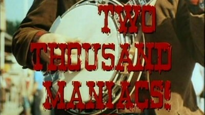 Two Thousand Maniacs! Trailer