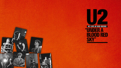 U2: Under A Blood Red Sky Trailer