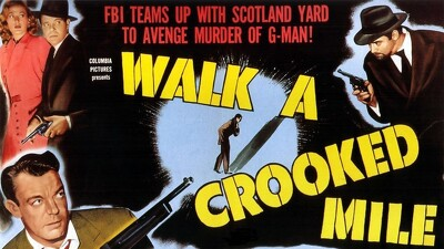 Walk a Crooked Mile Trailer