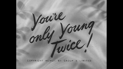 You're Only Young Twice Trailer