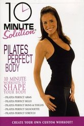 10 Minute Solution: Pilates Perfect Body Trailer