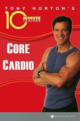 10 Minute Trainer: Core Cardio Trailer