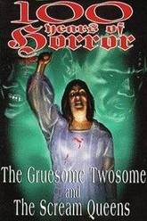 100 Years of Horror: The Gruesome Twosome Trailer