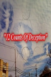 12 Counts Of Deception Trailer