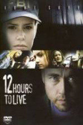 12 Hours to Live Trailer