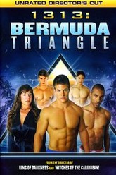 1313: Bermuda Triangle Trailer